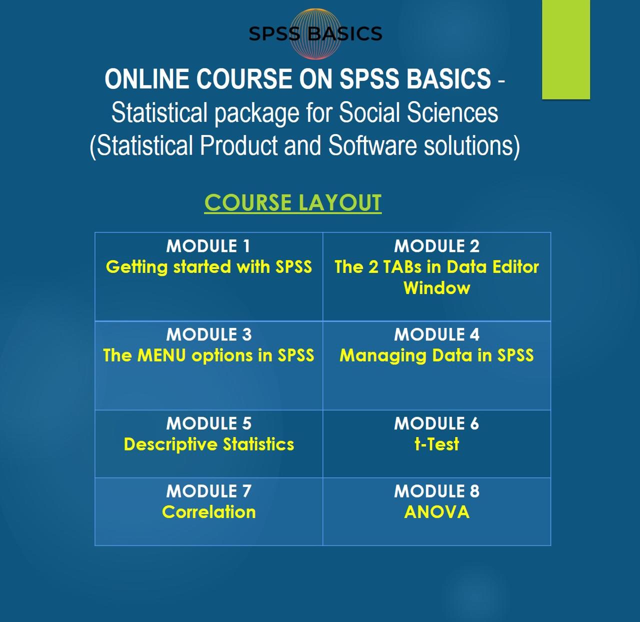Online Course on SPSS Basics Statistical package for Social Sciences (Statistical Product and Software Solutions)